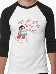 Put On Your Adventure Pants! Men's Baseball ¾ T-Shirt