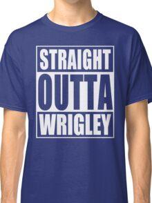 Straight Outta Wrigley Classic T-Shirt