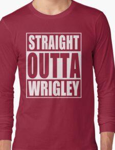 Straight Outta Wrigley Long Sleeve T-Shirt