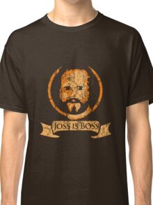 Joss Is Boss Classic T-Shirt