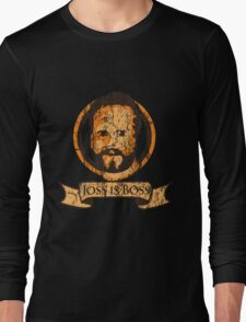 Joss Is Boss Long Sleeve T-Shirt