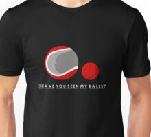 Have You Seen My Balls? T-Shirt
