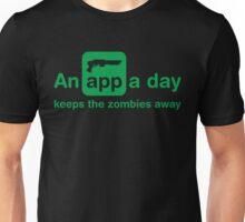 An app a day keeps the zombies away Unisex T-Shirt