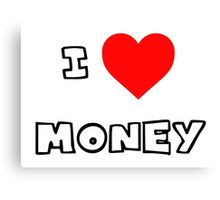 I Heart Money Canvas Print