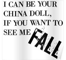I Can Be Your China Doll Poster