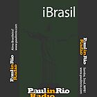 iBrasil - Paul in Rio Radio by paulinrio