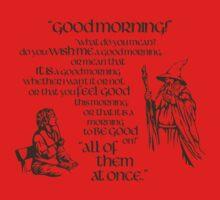 Good Morning Bilbo Kids Tee