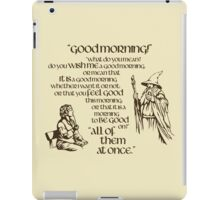 Good Morning Bilbo iPad Case/Skin