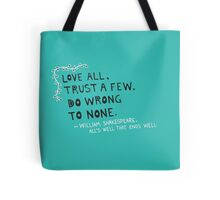 Love All Quote Tote Bag