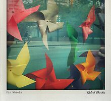 PinWheels by RobertCharles
