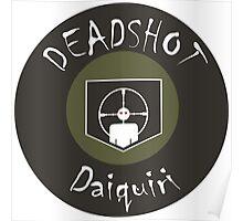 Dead Shot Daiquiri Perk Poster