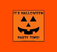 It's Halloween Party Time! Unisex T-Shirt
