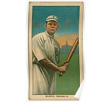 Benjamin K Edwards Collection Al Burch Brooklyn Superbas Brooklyn Dodgers baseball card portrait 001 Poster