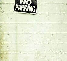 no parking by Priska Wettstein