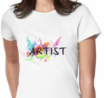 Colorful Artist Statement  Womens Fitted T-Shirt