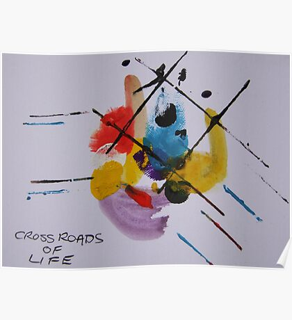 Crossroads of life Poster