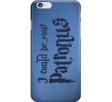 I could be your Patronus - iPhone case iPhone Case/Skin