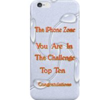 top ten challenge iPhone Case/Skin