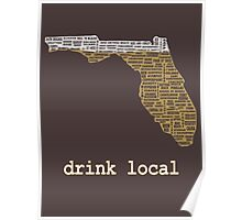 Drink Local - Florida Beer Shirt Poster