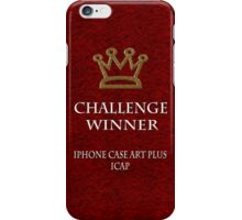 Challenge winner badge 1 iPhone Case/Skin