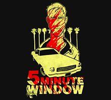 5 minute window Unisex T-Shirt