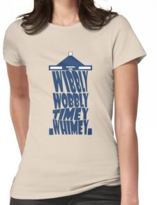 Tardis - Wibbly Wobbly Timey Whimey Womens Fitted T-Shirt