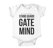 Everyday Stand Guard at the gate of your Mind One Piece - Short Sleeve