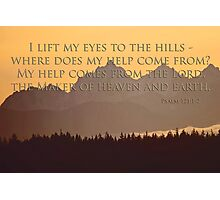olympics sunset with psalm 121:1-2 Photographic Print