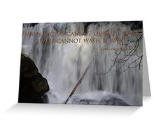 whatcom falls face with song of songs 8:7 Greeting Card