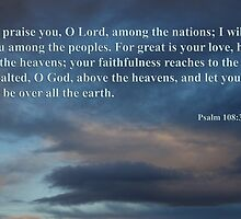 dawn sky with psalm 108 3-5 by dedmanshootn