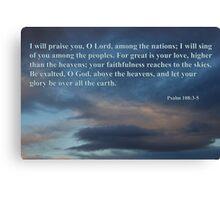 dawn sky with psalm 108 3-5 Canvas Print