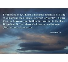 dawn sky with psalm 108 3-5 Photographic Print