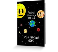 Leap Second 2015 Greeting Card