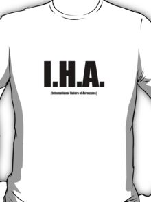 I.H.A. Black Text T-Shirt