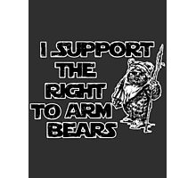 I Support the Right to Arm Bears Photographic Print