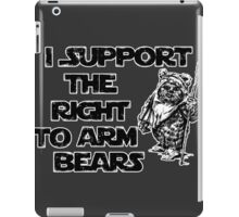 I Support the Right to Arm Bears iPad Case/Skin