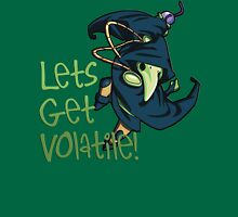 Plague Knight - Lets Get Volatile! Unisex T-Shirt