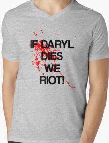 IF DARYL DIES WE RIOT Mens V-Neck T-Shirt