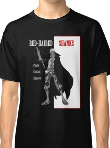 One Piece : Red-Haired Shanks (scarface parody) Classic T-Shirt