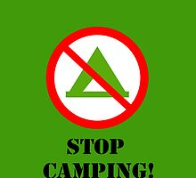 STOP CAMPING! iPhone case (green bg) by Krosion