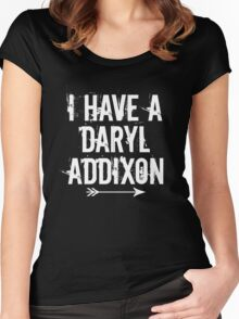 I HAVE A DARYL ADDIXON Women's Fitted Scoop T-Shirt