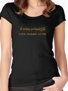 Talk Nazgul To Me Women's Fitted Scoop T-Shirt