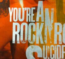 RockNRollSuicide Sticker
