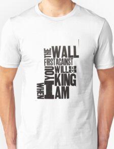whenIamKing T-Shirt