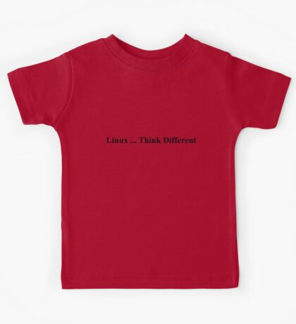Linux ... Think Different Kids Tee