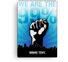 99%. Bring Tent.  Canvas Print