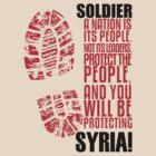 A MESSAGE FOR THE SYRIAN SOLDIER by Yago