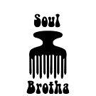 Soul Brotha by Mattie Bryant