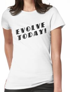 BioShock – Evolve Today! (Black) Womens Fitted T-Shirt