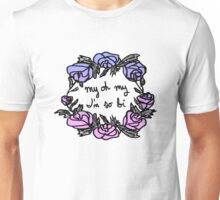 my oh my (w/ colour) Unisex T-Shirt